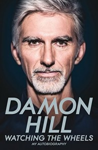 Damon Hill - Watching the Wheels Book Cover
