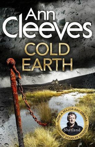 Cold Earth (Shetland 7) by Ann Cleeves
