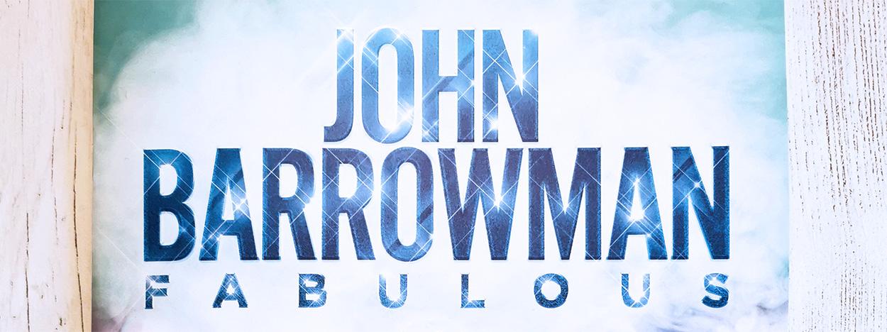 John Barrowman – Fabulous!